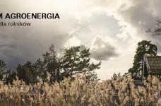 """""""AGROENERGIA"""" - dotacje OZE dla rolników"""